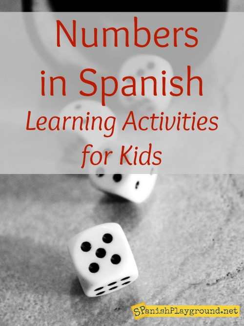 Use these activities to teach Spanish numbers for kids learning a second language.