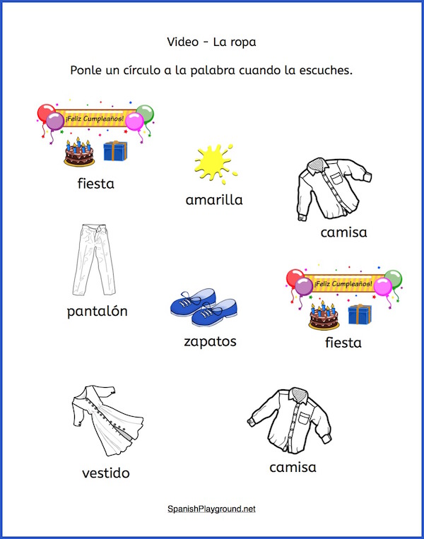 To do these clothes in Spanish listening activities students circle the key words they hear.