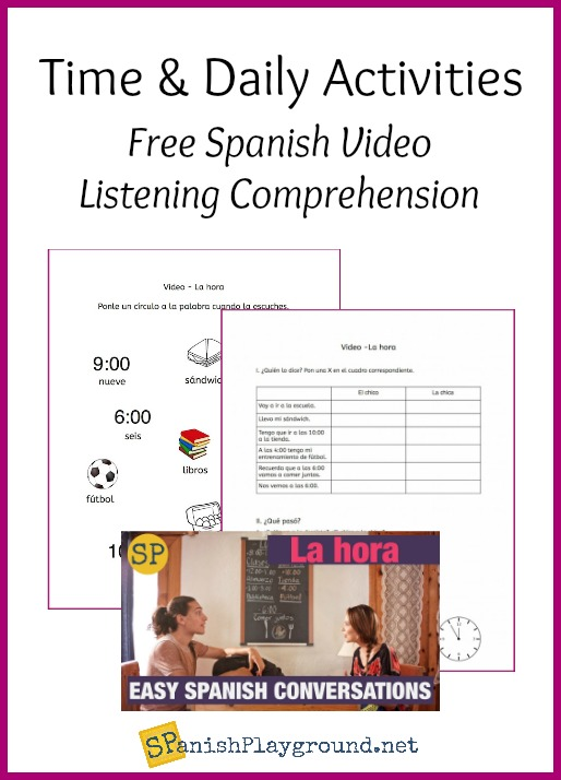 Listening activities to learn time in Spanish with a short video conversation.