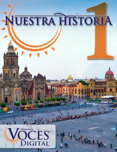 Nuestra Historia is a Spanish CI curriculum from Voces Digital.