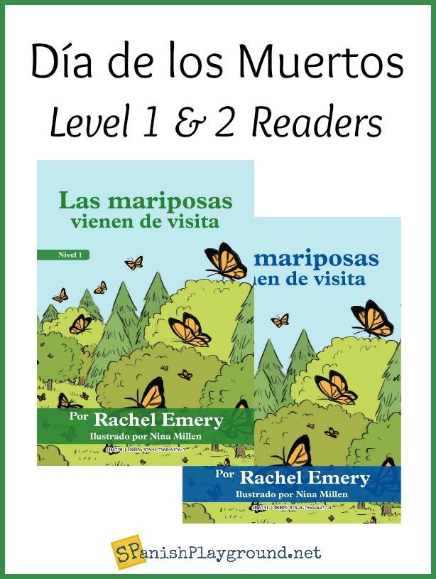 This Día de los Muertos story is titled Las mariposas vienen de visita.