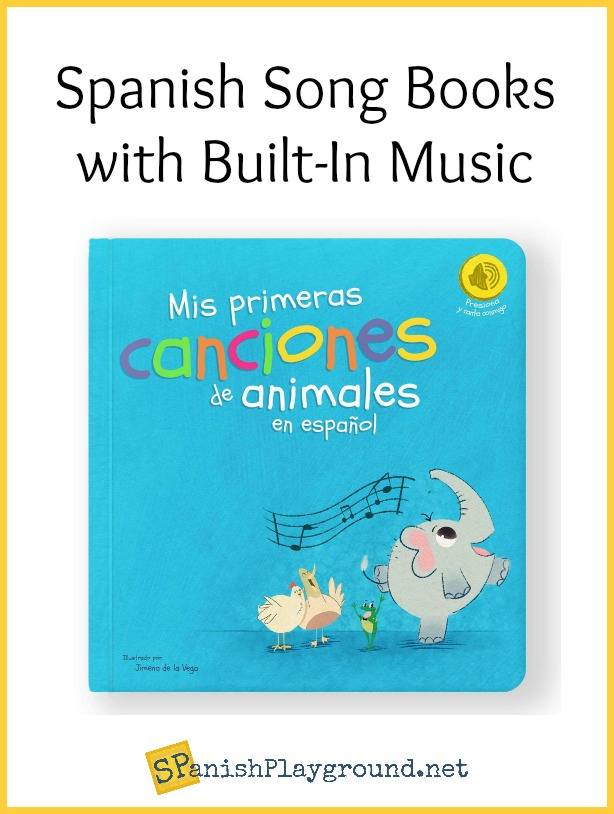 Spanish song books with music kids can hear by pressing a button make language learning easy.