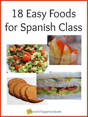 Eamples of easy authentic foods for Spanish class.