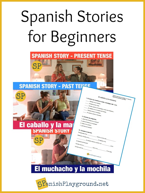 Use these Spanish stories with limited vocabulary with beginners.