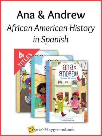The Ana & Andrew series of books presents African American history in Spanish.