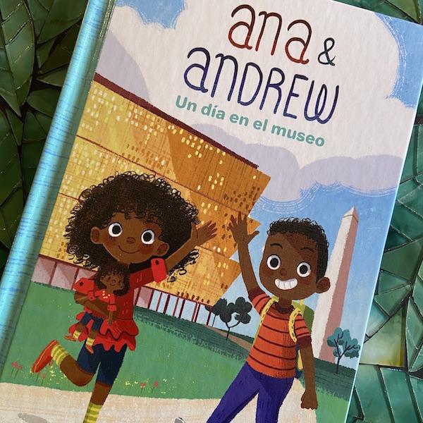 Ana & Andrew Un día en el museo explores African American history in Spanish.