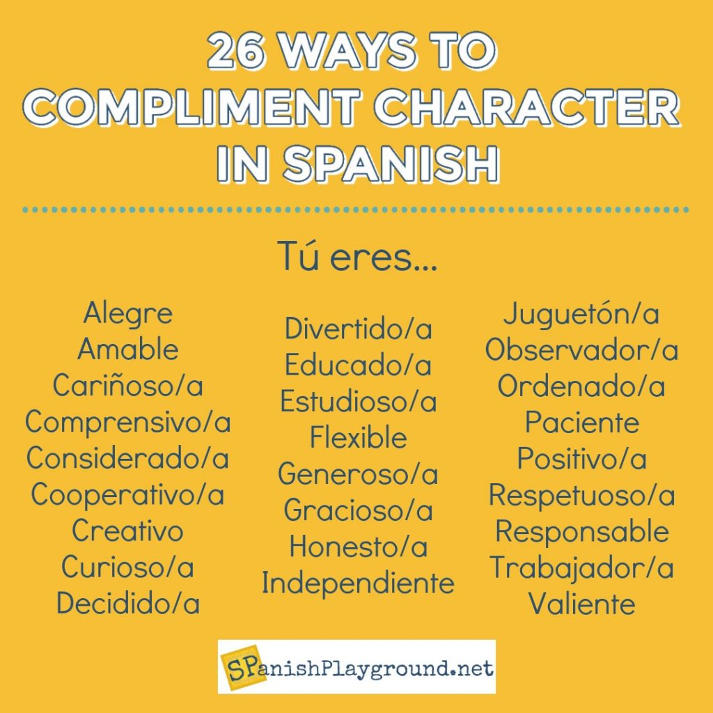 Examples of positive praise for Spanish learners focusing on character building.