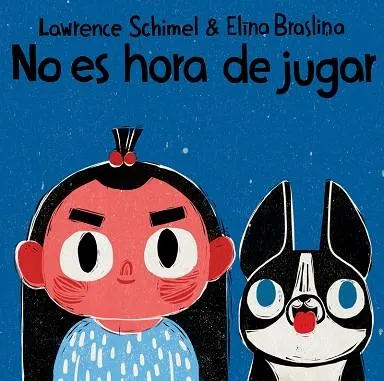 Cover of No es hora de jugar, one of the books we recommend as Spanish language gifts for kids.