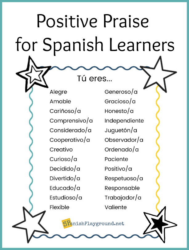 A list of positive praise vocabulary to use with Spanish learners.