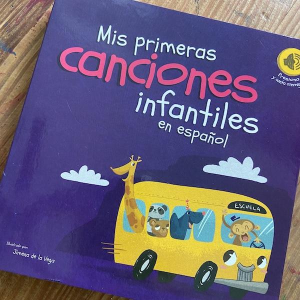 Cover image of the Spanish song book Mis primeras canciones infantiles en español.